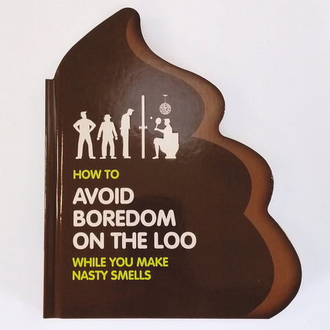 """How to Avoid Boredom on the Loo"" - Book"