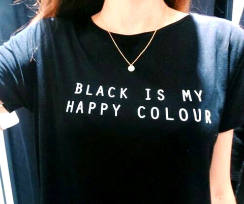 Black is My Happy Colour Inspiration Shirt - Printeera Store