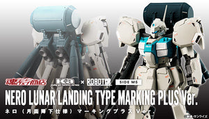【 已截訂】Bandai Robot Spirit Ka signature Gundam METAL SIDE MS Nero Lunar Landing Type Marking Plus Ver. Action Figure [By Air] [JP Ver]