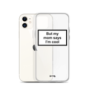 MY MOM Coques 𝖘𝖊𝖗𝖊𝖓𝖉𝖞 𝖕𝖆𝖗𝖎𝖘® iPhone 11