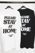 PLEASE STAY AT HOME TEE- WHITE