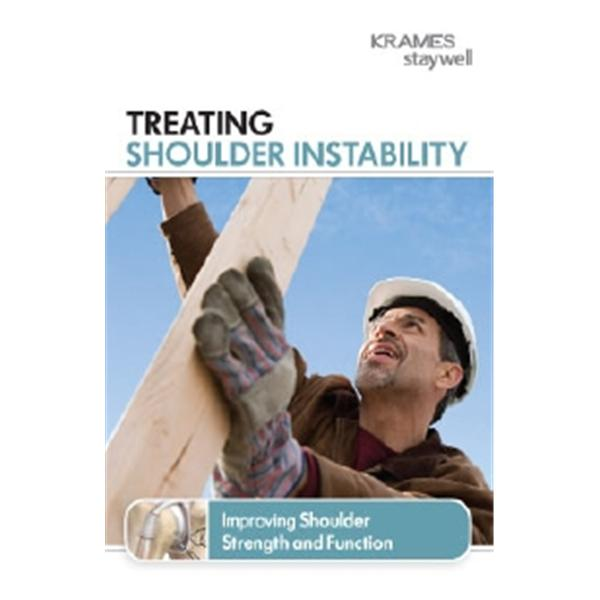 Krames Communications Brochure Educational Treating Shoulder Instability English Ea