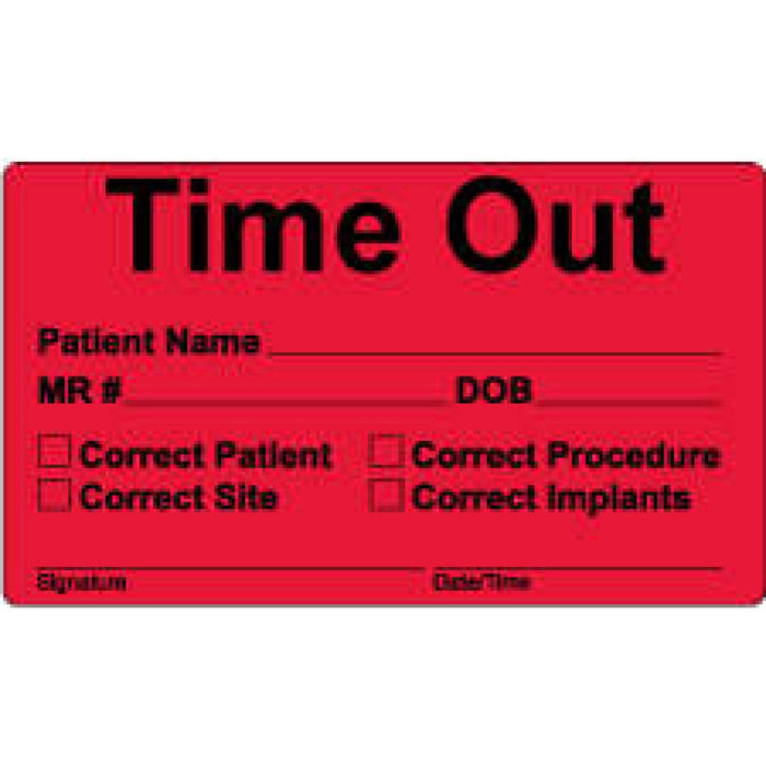 "Label Paper Permanent Time Out Patient 3"" X 1 3/4"" Fl. Red 500 Per Roll"