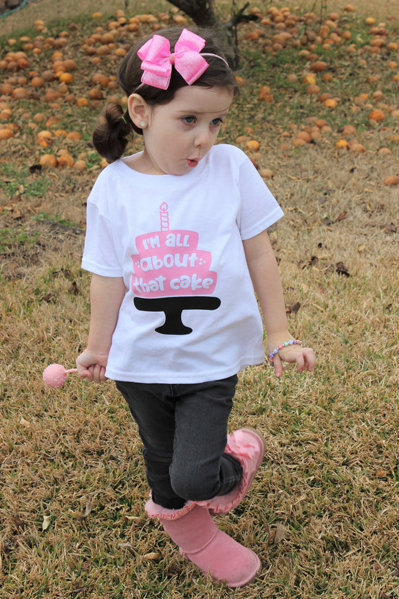 All About That Cake Tee Girls Birthday Tee