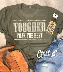 Cheekys Unisex Tee Tougher Than The rest in Army Green