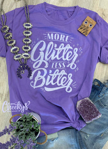 Cheekys Original  ~ More Glitter Less Bitter Unisex Tee on Lilac!