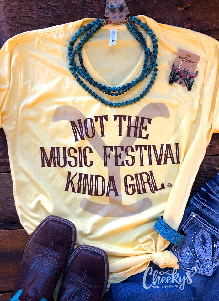 "Cheekys Yellowstone ""Not The Music Festival Kinda Girl"" Tee Unisex fit"