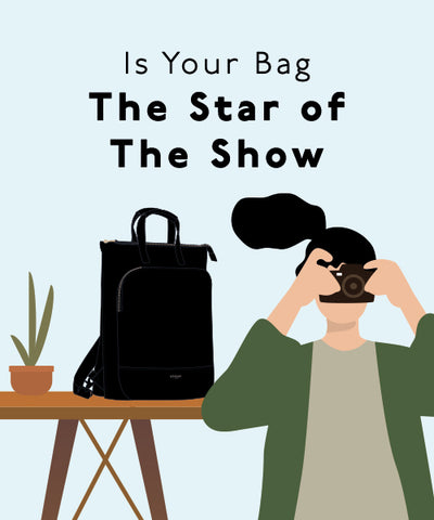 Is Your Bag The Star Of The Show
