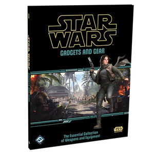 Star Wars RPG: Gadgets and Gear Hardcover - Indigo Chase Specialties