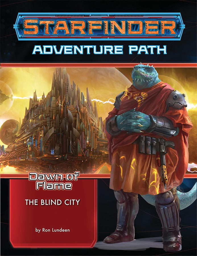 Starfinder RPG: Adventure Path - Dawn of Flame Part 4 - The Blind City - Indigo Chase Specialties