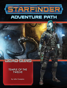 Starfinder RPG: Adventure Path - Dead Suns Part 2 - Temple of the Twelve - Indigo Chase Specialties