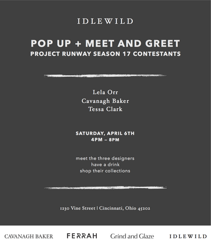 Pop Up at Idlewild meet and greet Cavanagh Baker Project Runway