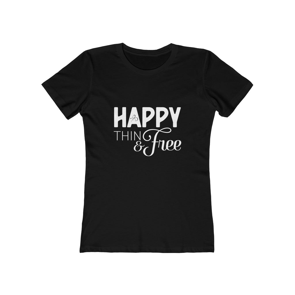 Happy Thin & Free Boyfriend Tee