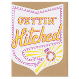 Gettin' Hitched Greeting Card