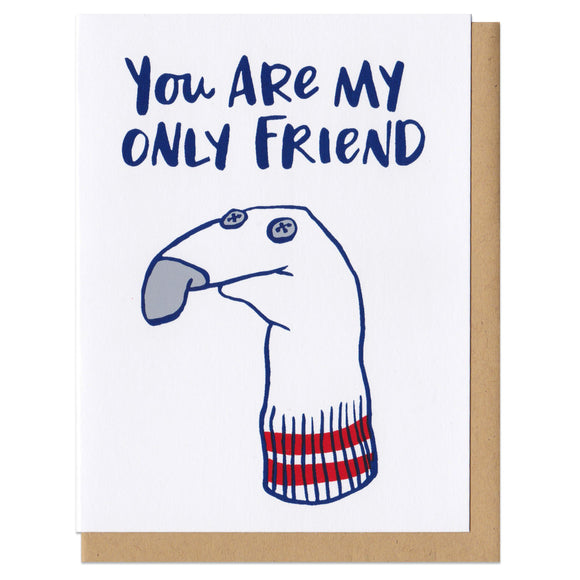 You Are My Only Friend Sock Puppet Greeting Card