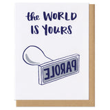 The World Is Yours Parole Greeting Card