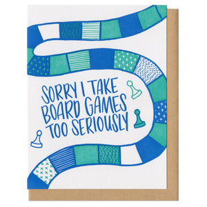 Sorry I Take Board Games Too Seriously Greeting Card