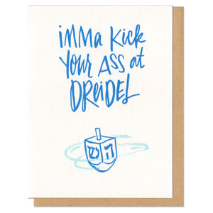 Imma Kick Your Ass At Dreidel Greeting Card