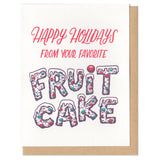 Happy Holidays from your Favorite Fruit Cake Greeting Card