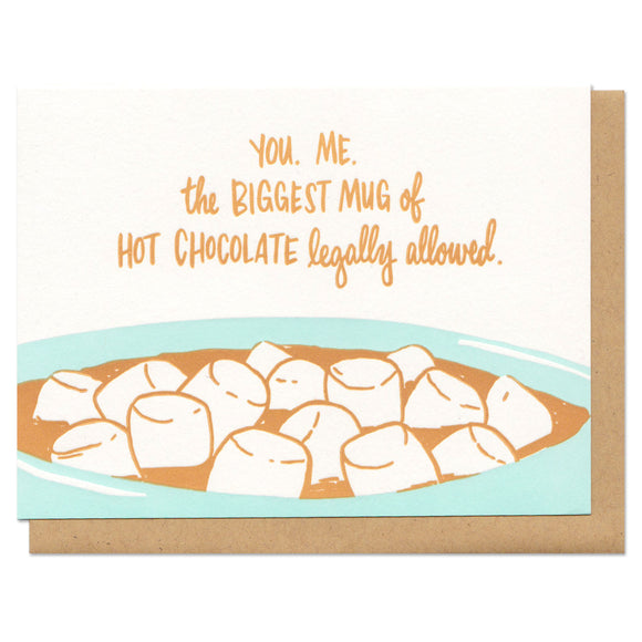 Biggest Mug of Hot Chocolate Greeting Card
