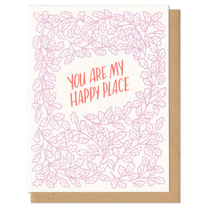 "greeting card with pink leaf pattern and red text which reads ""you are my happy place"""