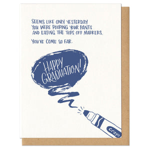 "Greeting card and kraft envelope. Text reads, ""Seems like only yesterday you were pooping your pants and eating the tops off markers. You've come so far. Happy graduation."" In blue, handwritten text. Illustration of marker with the top nibbled off."