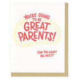 "white greeting card which reads ""you're going to be great parents! can you adopt me next?"" in red with a circle of yellow stars"