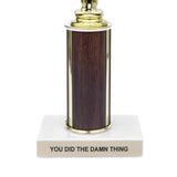 Did the Damn Thing Trophy