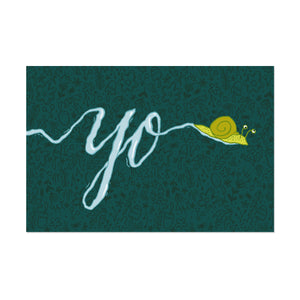 "green postcard with an illustrated snail whose slime trail spells ""yo"""