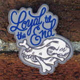 Loyal Til the End Dog Patch (glow in the dark!)