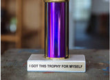 I Got This Trophy For Myself Trophy