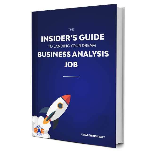 eBOOK: The Insider's Guide to Landing Your Dream Business Analysis Job