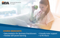 BAE STAGE 3: DATA ANALYTICS FOR BUSINESS PRACTITIONERS COURSE - EARN 12 PD Hours/CDUs