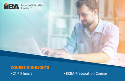 ECBA |  BUSINESS ANALYSIS FOUNDATION COURSE - EARN 21 PD Hours/CDUs