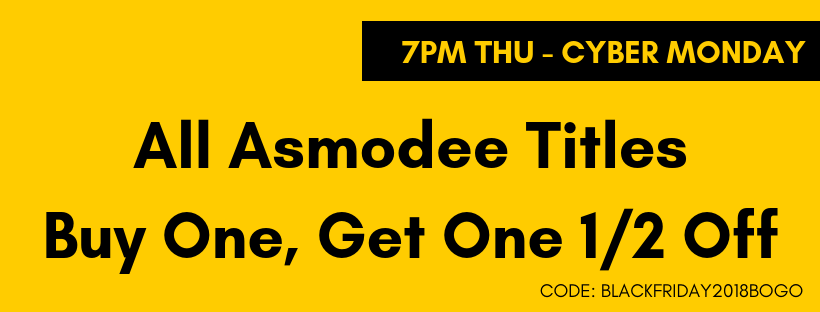 Thu 7pm - Cyber Monday All Asmodee Titles Buy One, Get One 1/2 Off