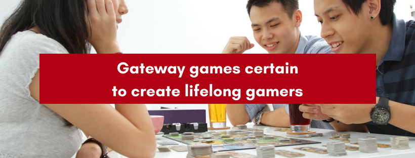 Gateway games certain to create lifelong gamers