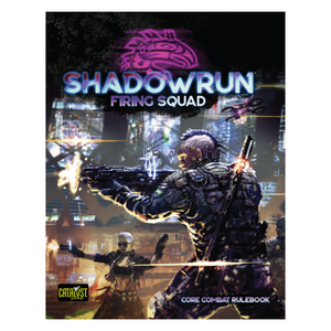 Shadowrun RPG: Firing Squad