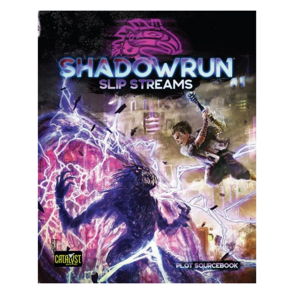 Shadowrun RPG: Slip Streams (Sixth World)