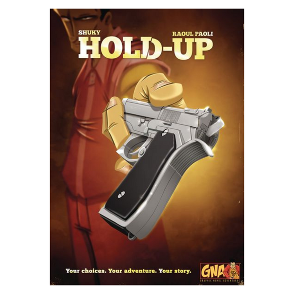 Graphic Novel Adventure: Hold Up