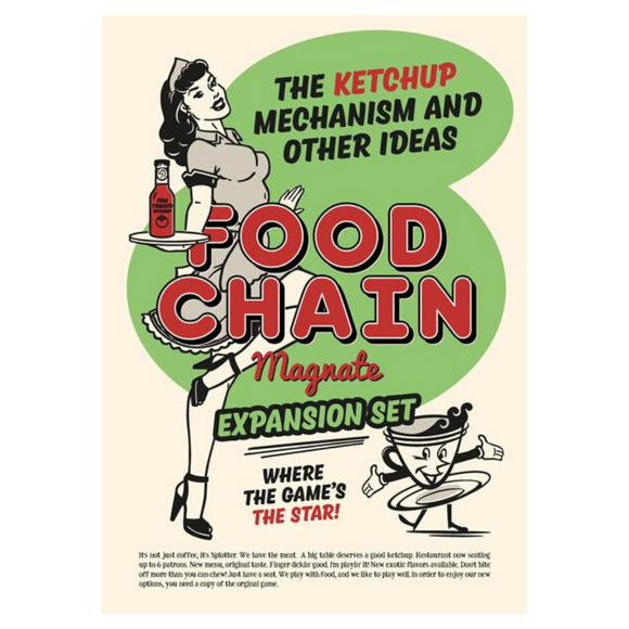 Food Chain Magnate: The Ketchup Mechanic & Other Ideas