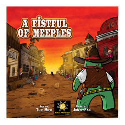 A Fistful of Meeples