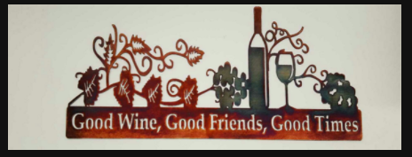 Good Wine Good Friends Metal Sign