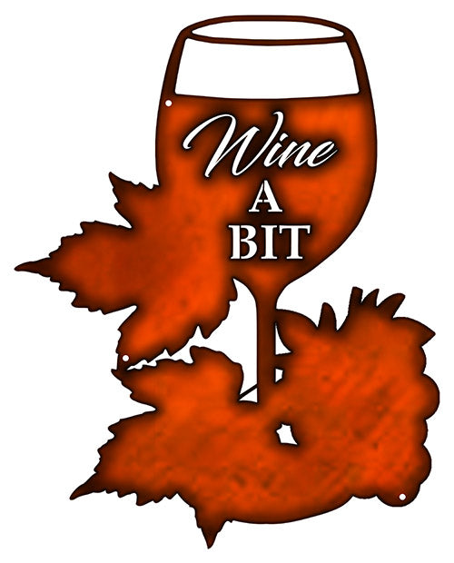 Wine A Bit  Cut Out Wall Decor Faux Copper Finish Metal Sign 12x15