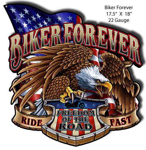 Biker Forever Cut Out Man Cave Metal Sign By Steve McDonald 17.5x18