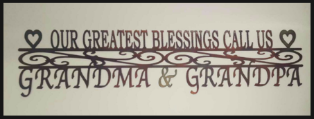 OUR GREATEST BLESSINGS Metal Sign