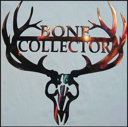 BONE COLLECTOR METAL SIGN
