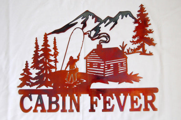 Cabin Fever Metal Sign