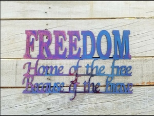 FREEDOM METAL SIGN