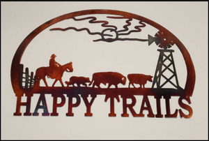 HAPPY TRAILS METAL SIGN