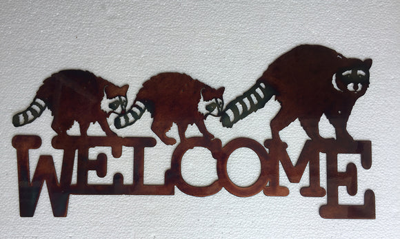 RACOON WELCOME SIGN